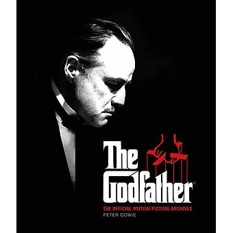 Godfather The Official Motion Picture Archives by Peter Cowie