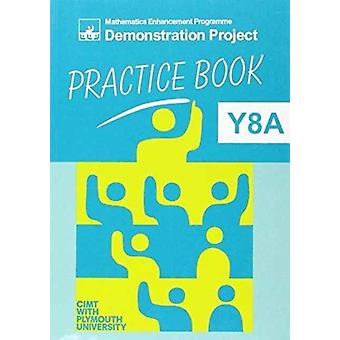 MEP Demonstration Practice Book Y8a par E. Graham