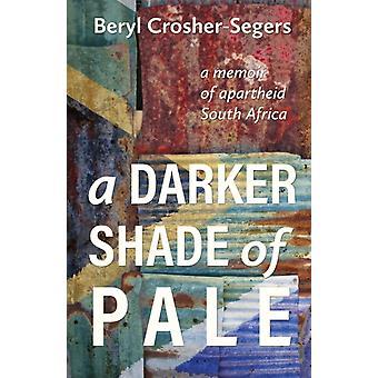 A Darker Shade of Pale by CrosherSegers & Beryl