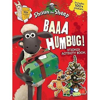 Baaa Humbug A Shaun the Sheep Sticker Activity Book by Aardman Animations Ltd
