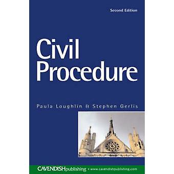 Civil Procedure by Loughlin & Paula