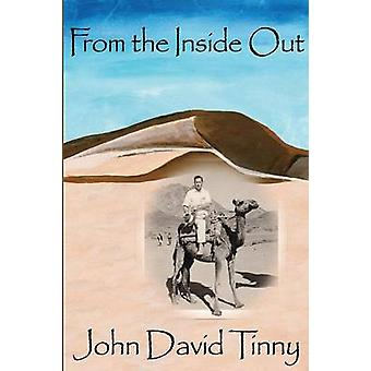 From the Inside Out by Tinny & John D.