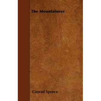 The Mountaineer by Speece & Conrad