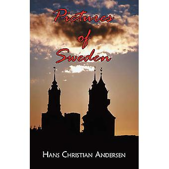 Pictures of Sweden by Andersen & Hans Christian