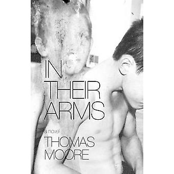 In Their Arms by Moore & Thomas
