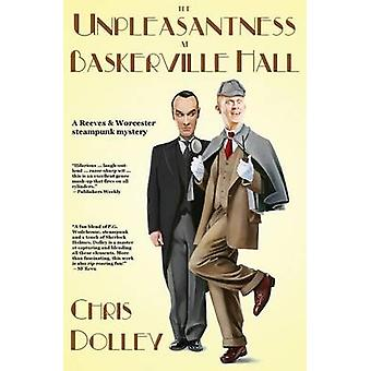 The Unpleasantness at Baskerville Hall by Dolley & Chris