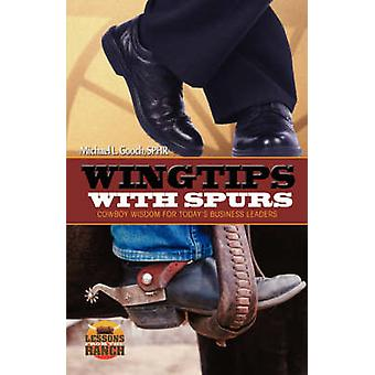 Wingtips with Spurs by Gooch & Michael L.