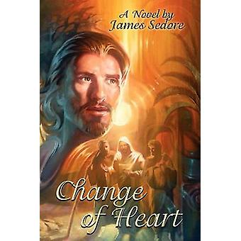 Change of Heart by Sedore & James