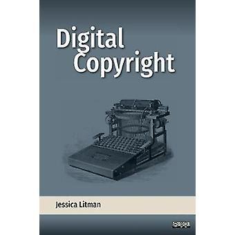 Digital Copyright by Litman & Jessica