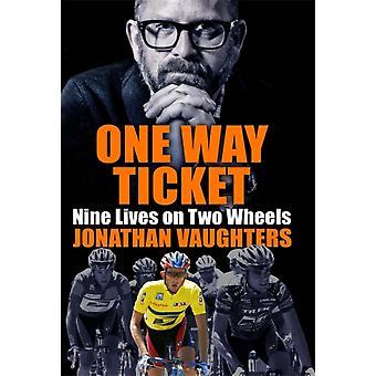 One Way Ticket por Jonathan Vaughters