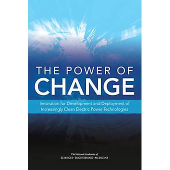 The Power of Change - Innovation for Development and Deployment of Inc