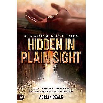 Kingdom Mysteries - Hidden in Plain Sight by Adrian Beale - 9780768451