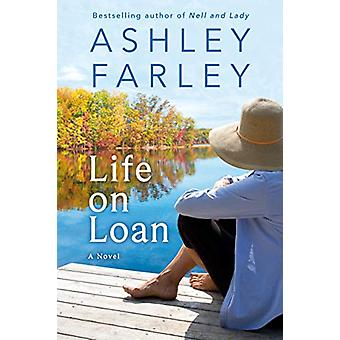 Life on Loan by Ashley Farley - 9781542043861 Book