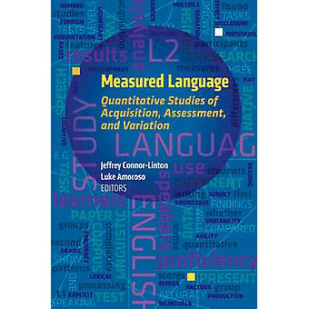 Measured Language - Quantitative Studies of Acquisition - Assessment -