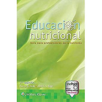Educacion nutricional: Guia para profesionales de la nutricion