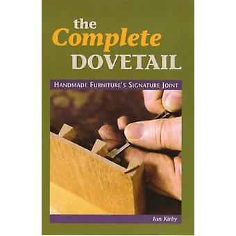 The Complete Dovetail by Kirby & Ian J.