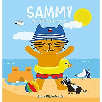 Sammy in the Summer by Anita Bijsterbosch - 9781605374338 Book