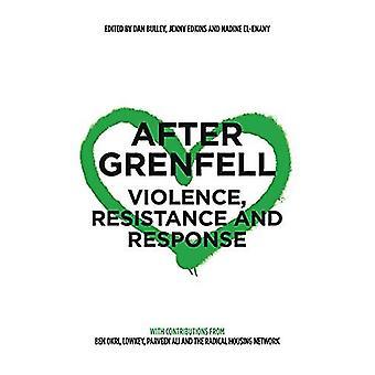Efter Grenfell - Våld - Motstånd och svar av Dan Bulley - 97