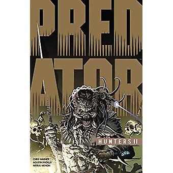 Predator - Hunters Ii by Chris Warner - 9781506709383 Book