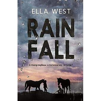 Rain Fall by Ella West - 9781911631378 Book