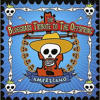 Tribute to Offspring - Bluegrass Tribute to the Offspring: Americano [CD] USA import