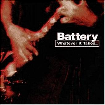 Battery - Whatever It Takes [CD] USA import