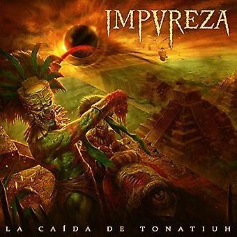 Impureza - La Caida De Tonatiuh [CD] USA import