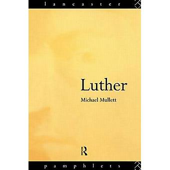 Luther by Michael Mullett - 9780415109321 Book