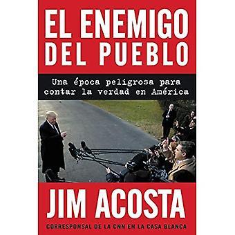 The Enemy of the People \ El enemigo del pueblo