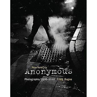 Nowy Jork Anonimowy: Fotografie/2008-2018