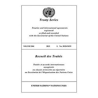 Treaty Series 2884 (Bilingual Edition) (United Nations Treaty Series / Recueil des Traites des Nations Unies)
