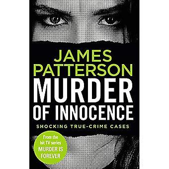 Murder of Innocence: (Murder Is Forever: Volume 5) (Murder Is Forever)