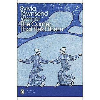 The Corner That Held Them by Warner & Sylvia Townsend