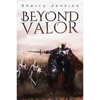 Beyond Valor by Sherry Jenkins