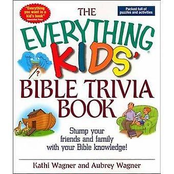 すべての子供の聖書トリビアブック - 切り株あなたの友人や家族