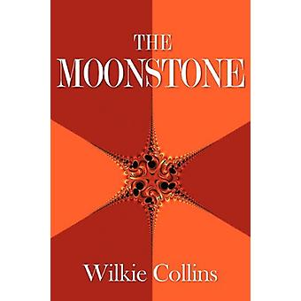 The Moonstone by Wilkie Collins - 9781613820117 Book