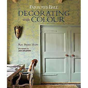 Farrow  Ball Decorating with Colour