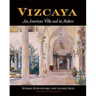 Vizcaya by Witold RybczynskiLaurie Olin