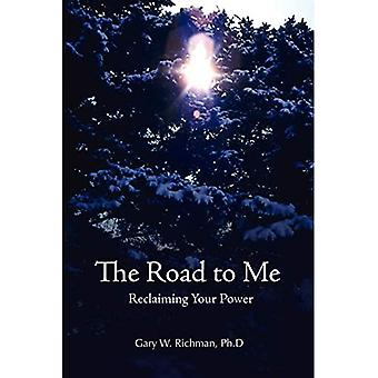The Road to Me: Reclaiming� Your Power