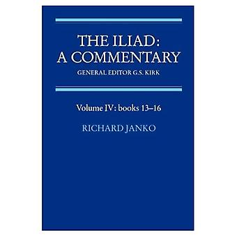 The Iliad: A Commentary: Volume 4, Books 13-16