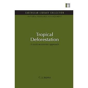 Déforestation tropicale Une approche socio-économique 18 Ensemble de gestion des ressources naturelles