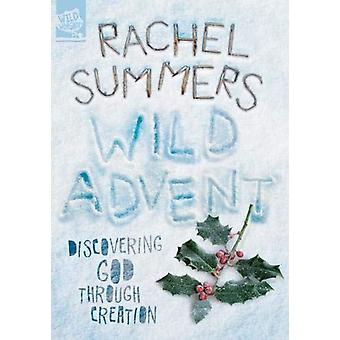 Vild advent upptäcker Gud genom skapelse av Rachel Summers