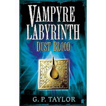 Vampyre labyrint - støv blod (hoved) av G. P. Taylor - 9780571226962