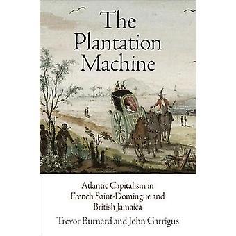 Plantagen maskine - Atlantic kapitalismen i franske Saint-Domingue