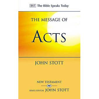 The Message of Acts - To the Ends of the Earth - With Study Guide (2nd