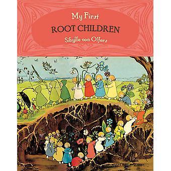 Mes premiers enfants de racine (édition abrégée) par Sibylle von Olfers - 978