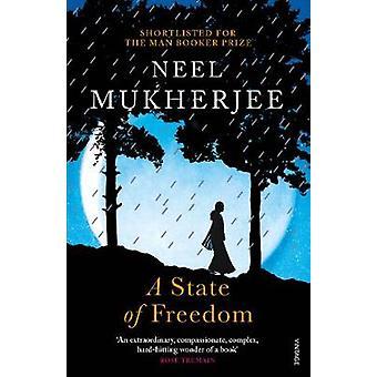 Ein Zustand der Freiheit von Neel Mukherjee - 9781784701734 Buch
