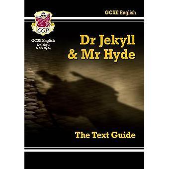 GCSE inglês texto guia - Dr. Jekyll e Mr. Hyde por livros CGP - CGP Bo