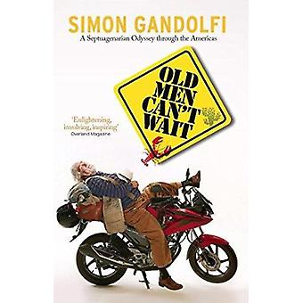 لا يمكن أن تنتظر الرجل القديم بسيمون جاندولفي--كتاب 9781910050613