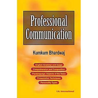 Professional Communication by Kumkum Bhardwaj - 9788189866846 Book